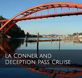 La Conner & Deception Pass Cruise